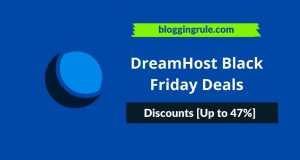 DreamHost Black Friday Deals 2020- Discounts [Up to 47%]